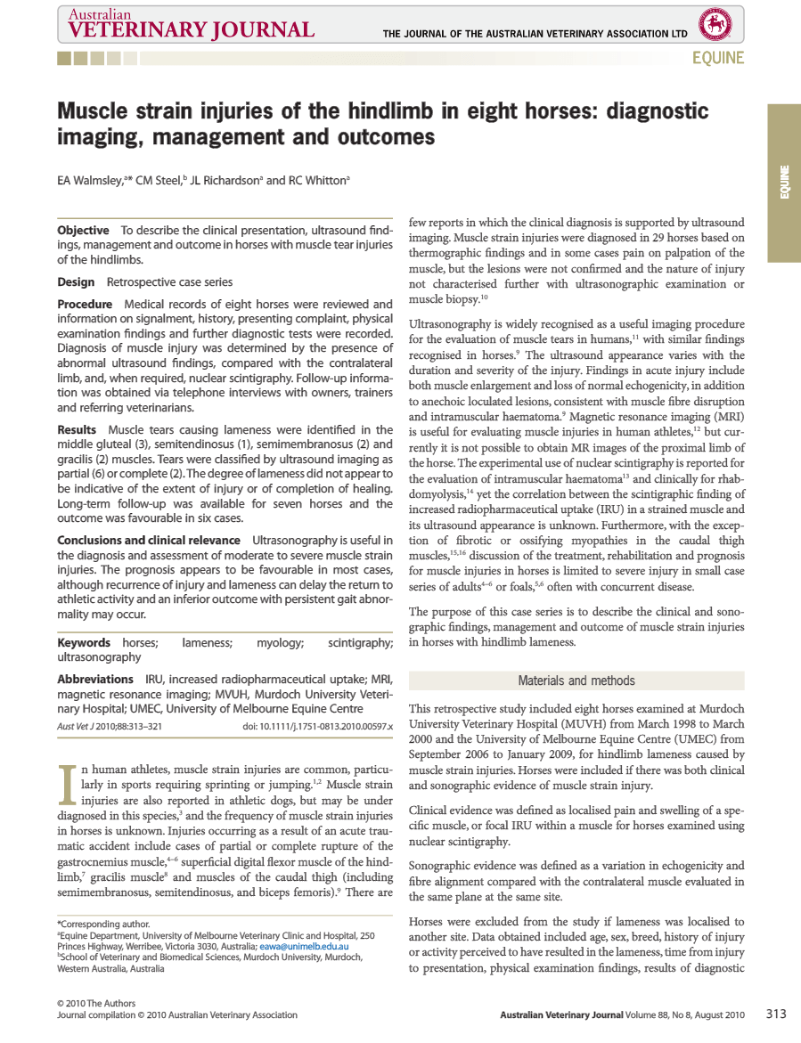 Australian Veterinary Journal 2010 Dec; 88(12). Muscle strain injuries of the hindlimb in eight horses: diagnostic imaging, management and outcomes.
